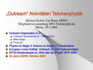 �Outreach� Aktivit�ten Teilchenphysik