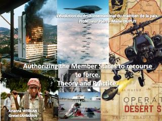 L'évolution du droit international du maintien de la paix. Professeur Pierre-Marie DUPUY