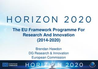 The EU Framework Programme For Research And Innovation 2014-2020
