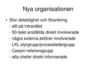 Nya organisationen