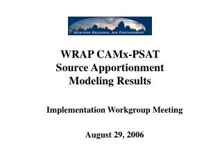 WRAP CAMx-PSAT Source Apportionment Modeling Results