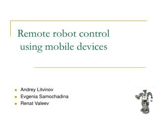 Remote robot control  using mobile devices