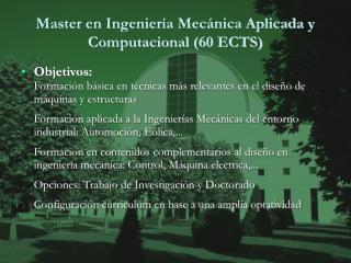 Master en Ingeniería Mecánica Aplicada y Computacional (60 ECTS)