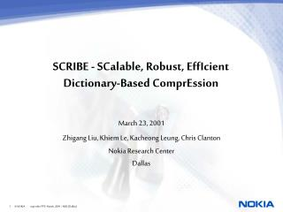 SCRIBE - SCalable, Robust, EffIcient Dictionary-Based ComprEssion
