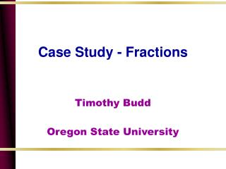 Case Study - Fractions