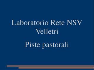 Laboratorio Rete NSV Velletri Piste pastorali