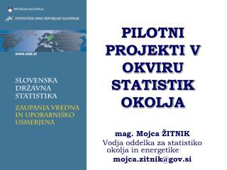 PILOTNI PROJEKTI V OKVIRU STATISTIK OKOLJA