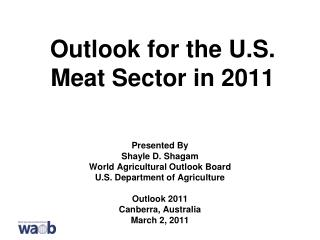 Outlook for the U.S. Meat Sector in 2011
