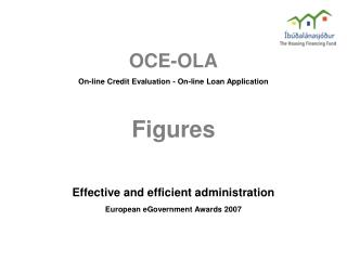 OCE-OLA On-line Credit Evaluation - On-line Loan Application Figures