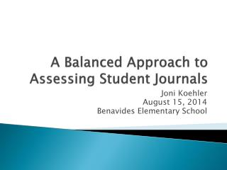 A Balanced Approach to Assessing Student Journals