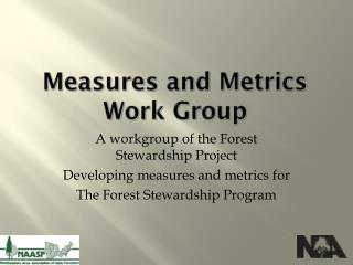 Measures and Metrics Work Group