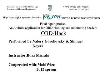 Performed by:Valery Gorohovsky & Shmuel     Koyas  Instructor:Boaz Mizrahi