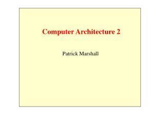 Computer Architecture 2