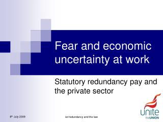 Fear and economic uncertainty at work
