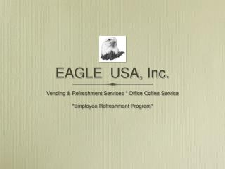 EAGLE  USA, Inc.