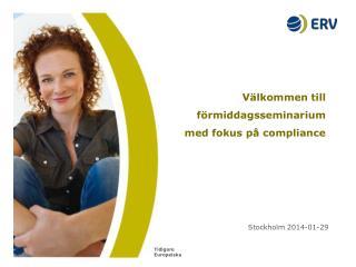 Välkommen till förmiddagsseminarium med fokus på  compliance