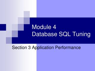 Module 4  Database SQL Tuning