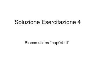 Soluzione Esercitazione 4