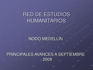 RED DE ESTUDIOS HUMANITARIOS