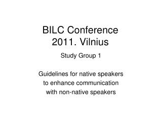 BILC Conference 2011. Vilnius