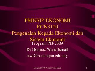 PRINSIP EKONOMI ECN3100 Pengenalan Kepada Ekonomi dan Sistem Ekonomi
