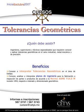 Conocer e  interpretar Tolerancias Geométricas  en el área de trabajo.