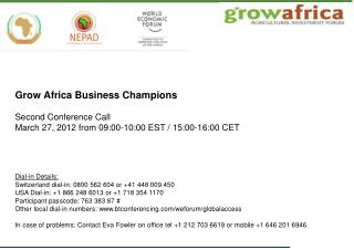 Grow Africa Business Champions Second Conference Call