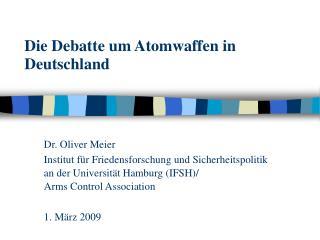 Die Debatte um Atomwaffen in Deutschland