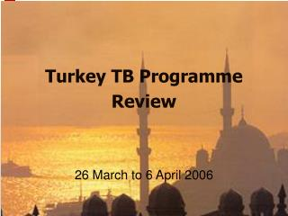 Turkey TB Programme Review