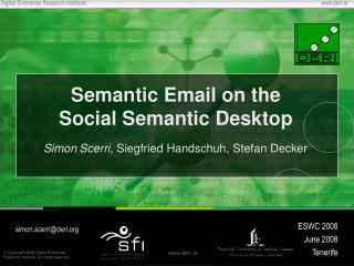 Semantic Email on the Social Semantic Desktop