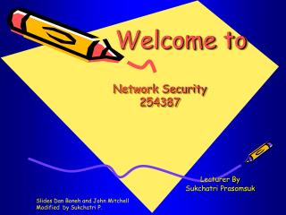 Welcome to Network Security 254387