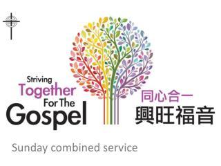 Sunday combined service