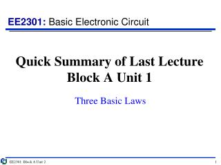 Quick Summary of Last Lecture Block A Unit 1