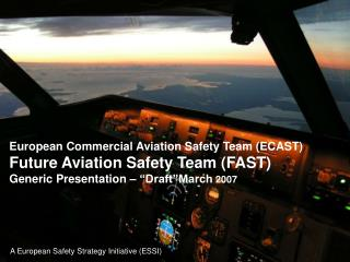 A European Safety Strategy Initiative (ESSI)