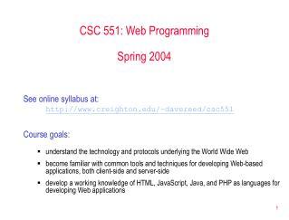 CSC 551: Web Programming Spring 2004