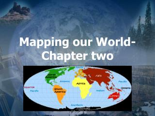 Mapping our World- Chapter two