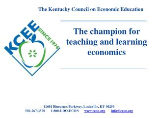 The champion for  teaching and learning economics