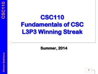 CSC110 Fundamentals of CSC L3P3 Winning Streak