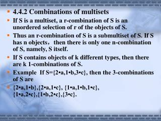 4.4.2 Combinations of multisets