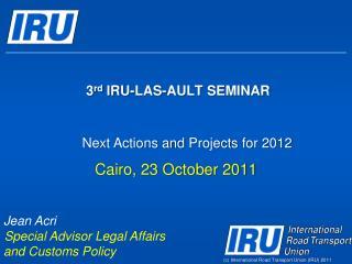 3rd IRU-LAS-AULT SEMINAR