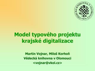 Model typového projektu krajské digitalizace