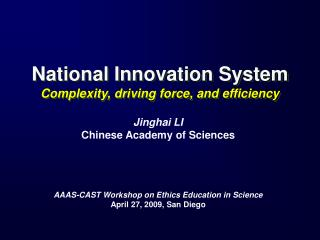 National Innovation System Complexity, driving force, and efficiency