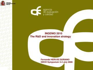 Fernando HERVÁS SORIANO OECD Symposium 3-4 July 2008