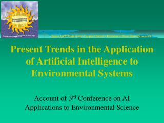 Present Trends in the Application of Artificial Intelligence to Environmental Systems
