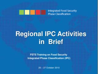 Regional IPC Activities in  Brief