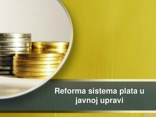 Reforma sistema plata  u  javnoj upravi