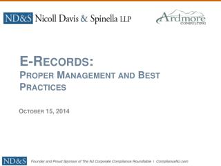 E-Records: Proper Management and Best Practices