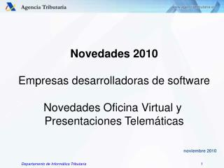 Novedades 2010 Empresas desarrolladoras de software Novedades Oficina Virtual y