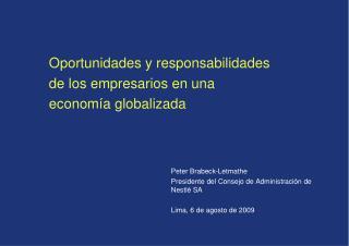 Oportunidades y responsabilidades de los empresarios en una economía globalizada