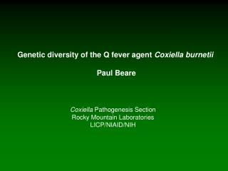 Genetic diversity of the Q fever agent  Coxiella burnetii Paul Beare